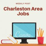 Charleston Area Job Opportunities – July 29, 2019
